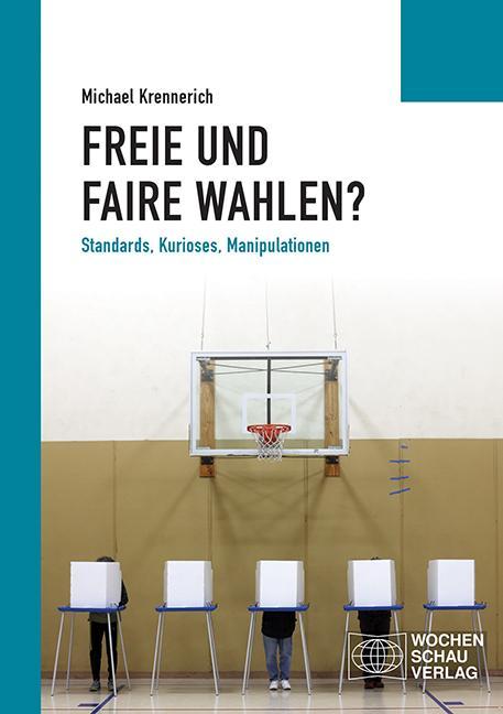 Cover-Bild Freie und faire Wahlen?