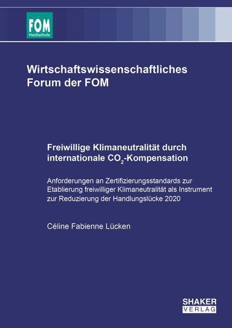 Cover-Bild Freiwillige Klimaneutralität durch internationale CO₂-Kompensation