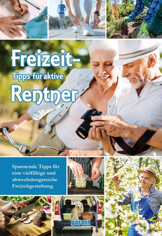 Cover-Bild Freizeittipps für aktive Renter