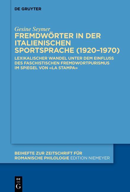 Cover-Bild Fremdwörter in der italienischen Sportsprache (1920–1970)
