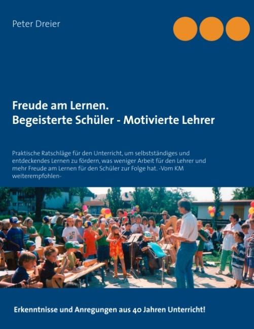 Cover-Bild Freude am Lernen. Begeisterte Schüler - Motivierte Lehrer