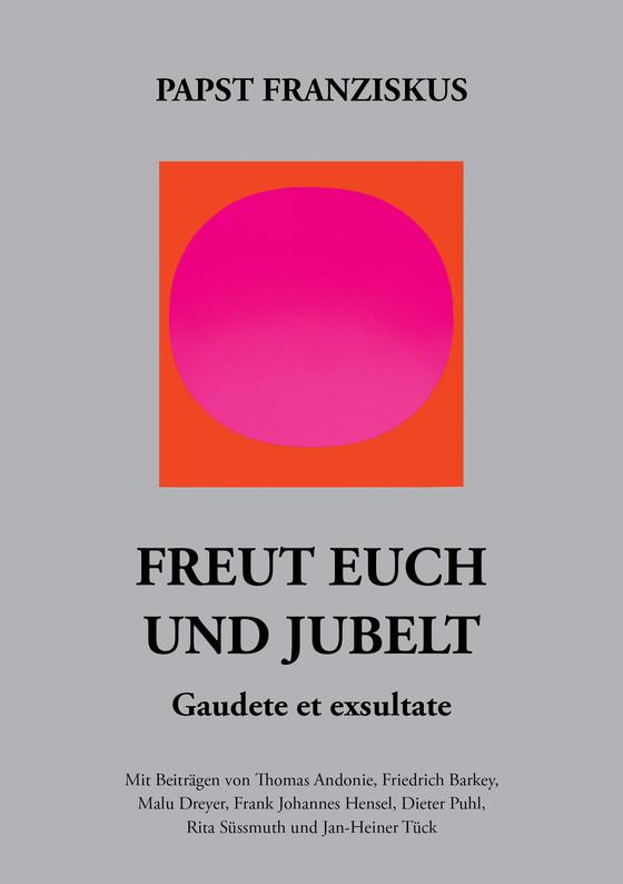 Cover-Bild Freut euch und jubelt – Gaudete et exsultate.