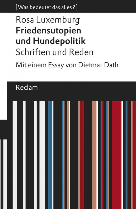 Cover-Bild Friedensutopien und Hundepolitik. Schriften und Reden