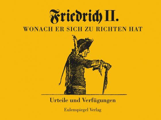 Cover-Bild Friedrich II - Wonach er sich zu richten hat