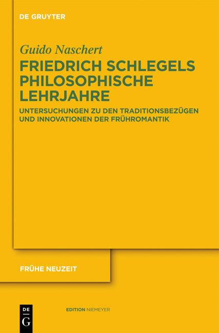 Cover-Bild Friedrich Schlegels philosophische Lehrjahre