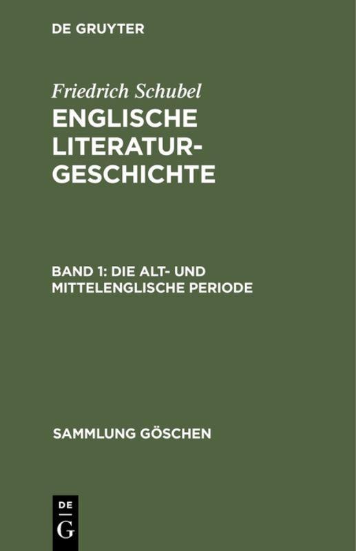 Cover-Bild Friedrich Schubel: Englische Literaturgeschichte / Die alt- und mittelenglische Periode