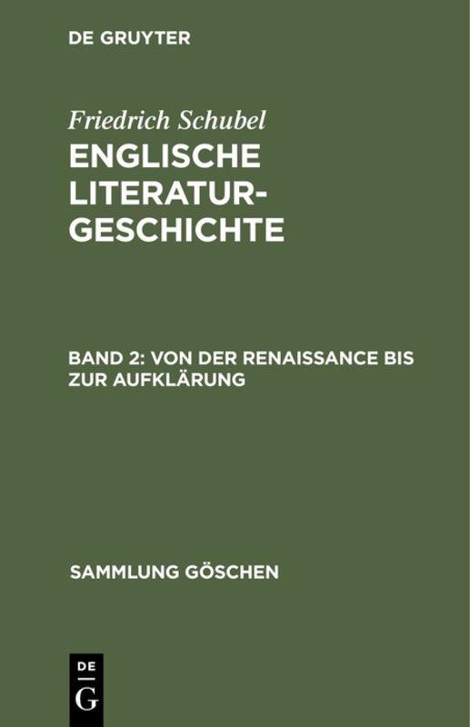 Cover-Bild Friedrich Schubel: Englische Literaturgeschichte / Von der Renaissance bis zur Aufklärung