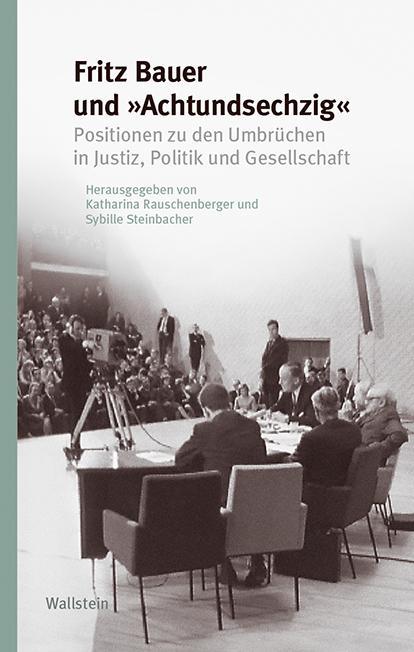 Cover-Bild Fritz Bauer und »Achtundsechzig«