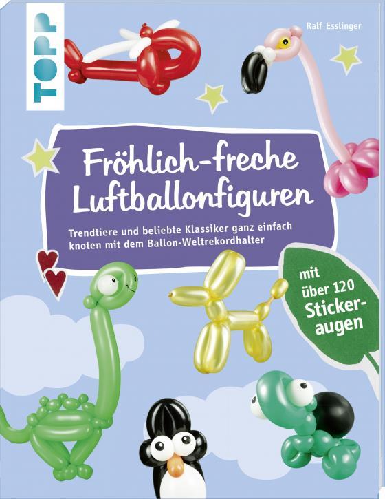 Cover-Bild Fröhlich-freche Luftballonfiguren