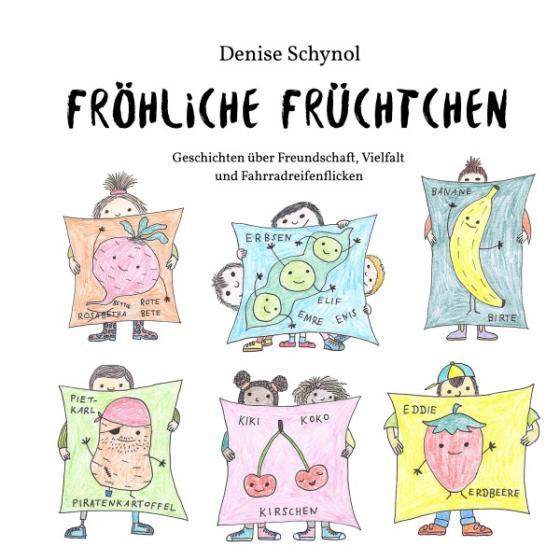 Cover-Bild Fröhliche Früchtchen