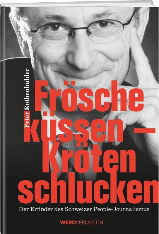 Cover-Bild Frösche küssen - Kröten schlucken