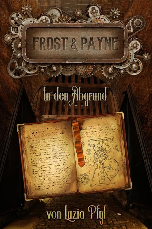 Cover-Bild Frost & Payne - Die mechanischen Kinder 2: In den Abgrund (Bände 4-6)