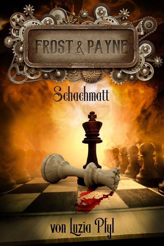 Cover-Bild Frost & Payne - Die mechanischen Kinder 4: Schachmatt (Bände 10-12)