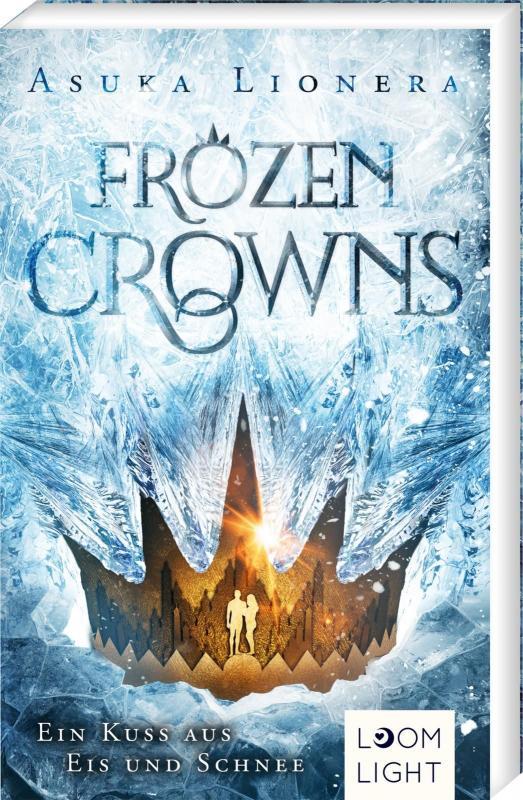 Cover-Bild Frozen Crowns 1: Ein Kuss aus Eis und Schnee