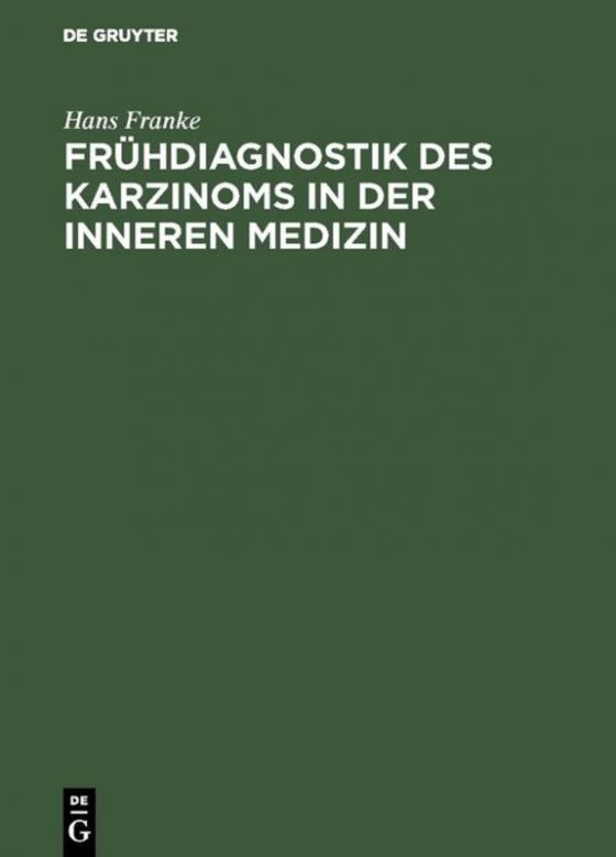 Cover-Bild Frühdiagnostik des Karzinoms in der inneren Medizin