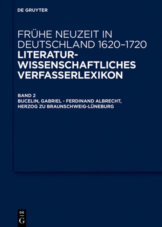 Cover-Bild Frühe Neuzeit in Deutschland. 1620-1720 / Bucelin, Gabriel – Feustking, Friedrich Christian
