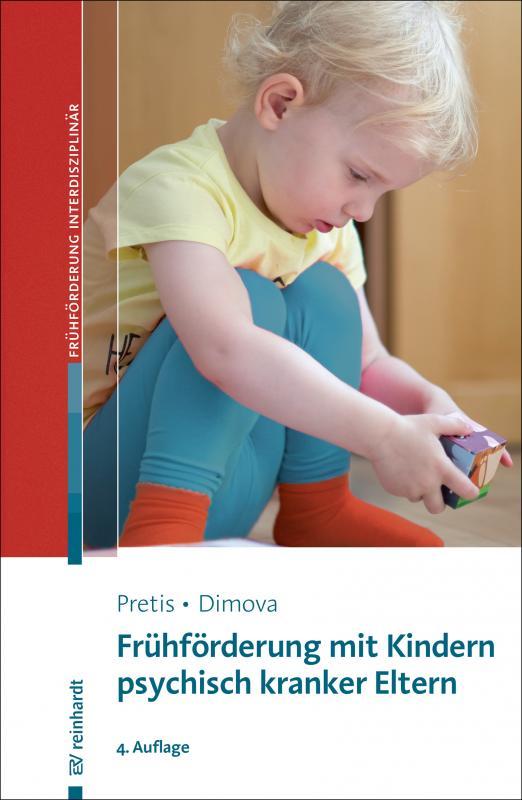 Cover-Bild Frühförderung mit Kindern psychisch kranker Eltern