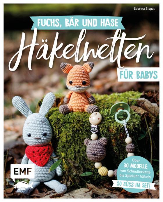 Cover-Bild Fuchs, Bär und Hase – süße Häkelwelten für Babys