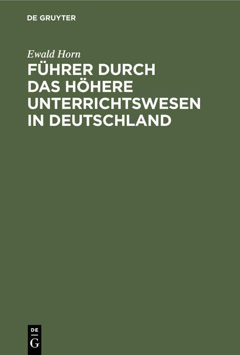 Cover-Bild Führer durch das Höhere Unterrichtswesen in Deutschland