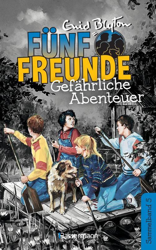 Cover-Bild Fünf Freunde - Gefährliche Abenteuer - DB 05