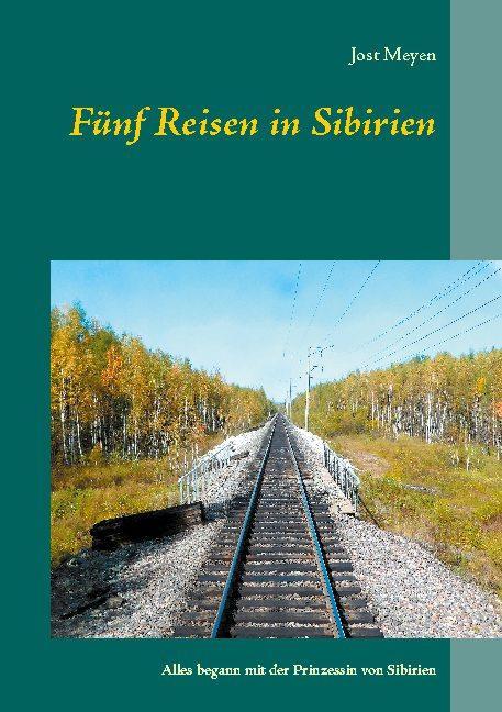 Cover-Bild Fünf Reisen in Sibirien