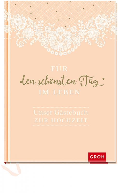 Cover-Bild Für den schönsten Tag im Leben: Unser Gästebuch zur Hochzeit