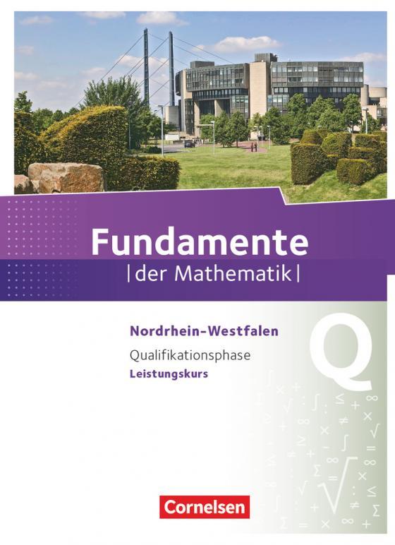Cover-Bild Fundamente der Mathematik - Nordrhein-Westfalen - Qualifikationsphase - Leistungskurs