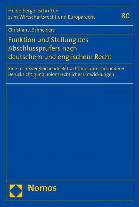 Cover-Bild Funktion und Stellung des Abschlussprüfers nach deutschem und englischem Recht