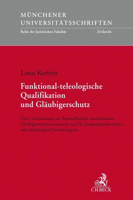 Cover-Bild Funktional-teleologische Qualifikation und Gläubigerschutz