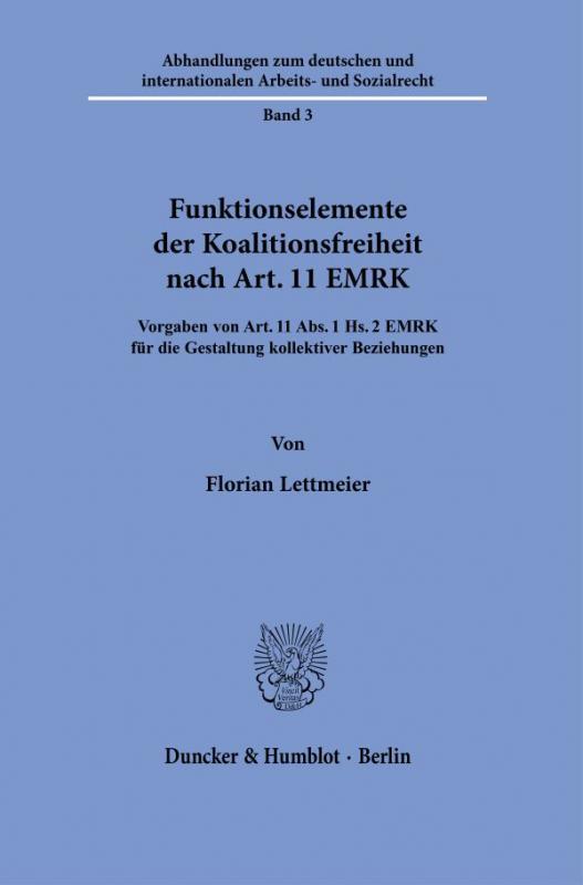 Cover-Bild Funktionselemente der Koalitionsfreiheit nach Art. 11 EMRK.