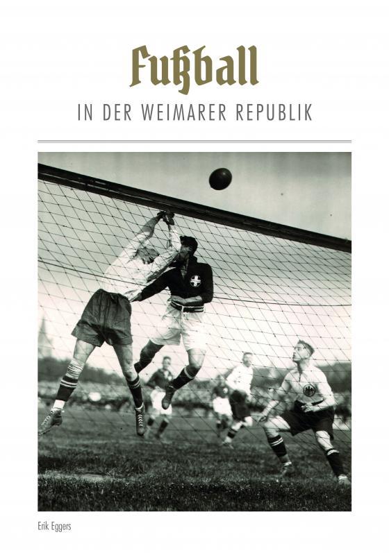 Cover-Bild Fußball in der Weimarer Republik