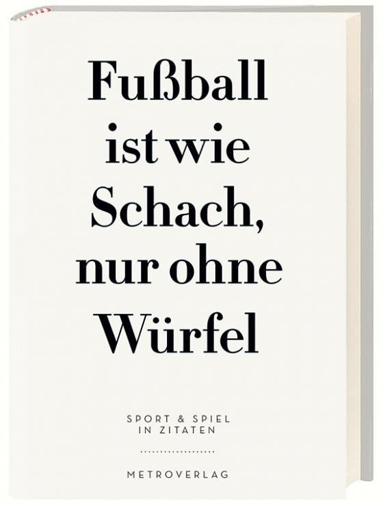 Cover-Bild Fußball ist wie Schach, nur ohne Würfel