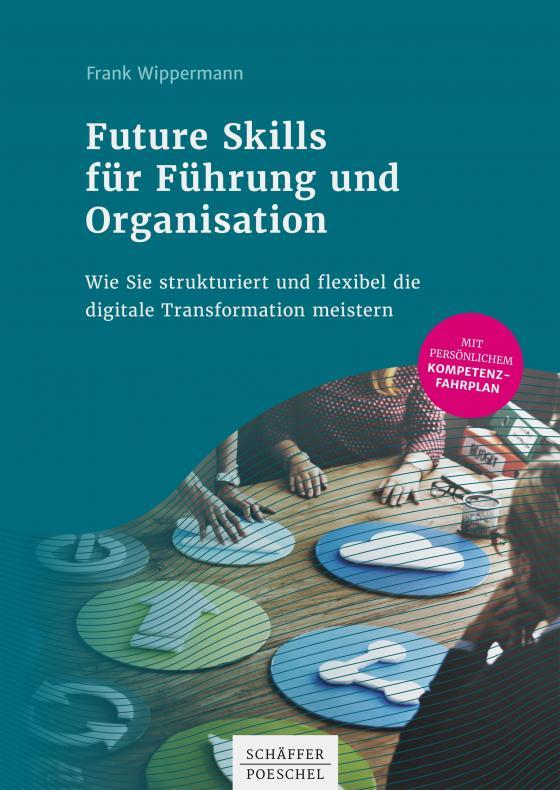 Cover-Bild Future Skills für Führung und Organisation