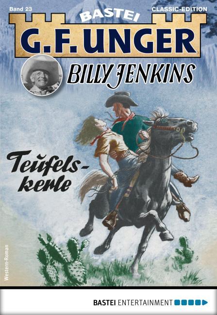Cover-Bild G. F. Unger Billy Jenkins 23 - Western