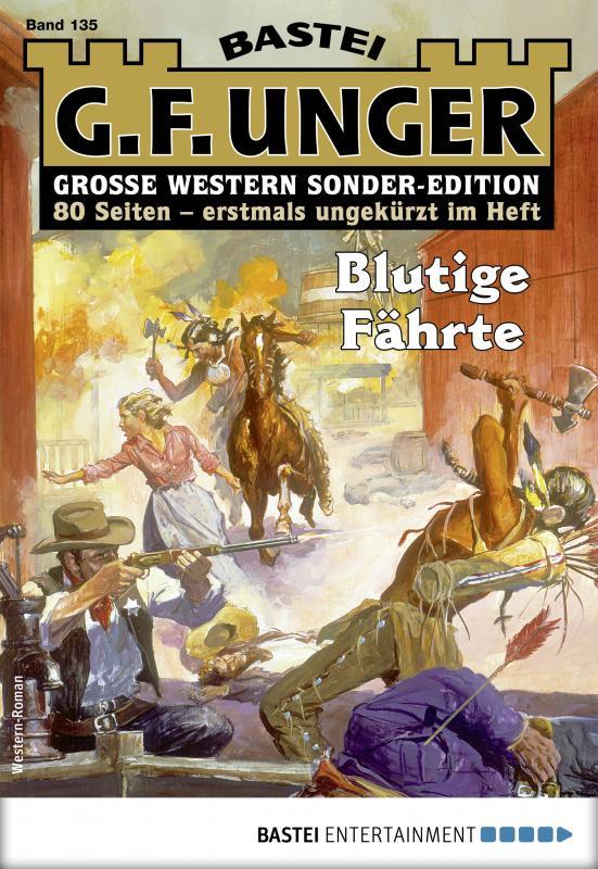 Cover-Bild G. F. Unger Sonder-Edition 135 – Western