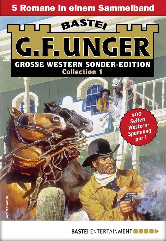 Cover-Bild G. F. Unger Sonder-Edition Collection 1 - Western-Sammelband