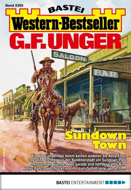 Cover-Bild G. F. Unger Western-Bestseller 2355 - Western
