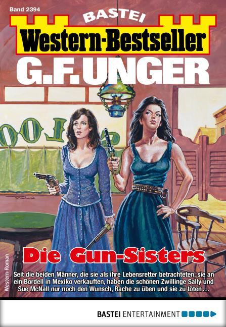 Cover-Bild G. F. Unger Western-Bestseller 2394 - Western