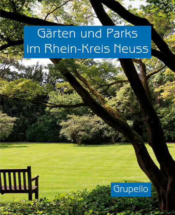 Cover-Bild Gärten und Parks im Rhein-Kreis Neuss