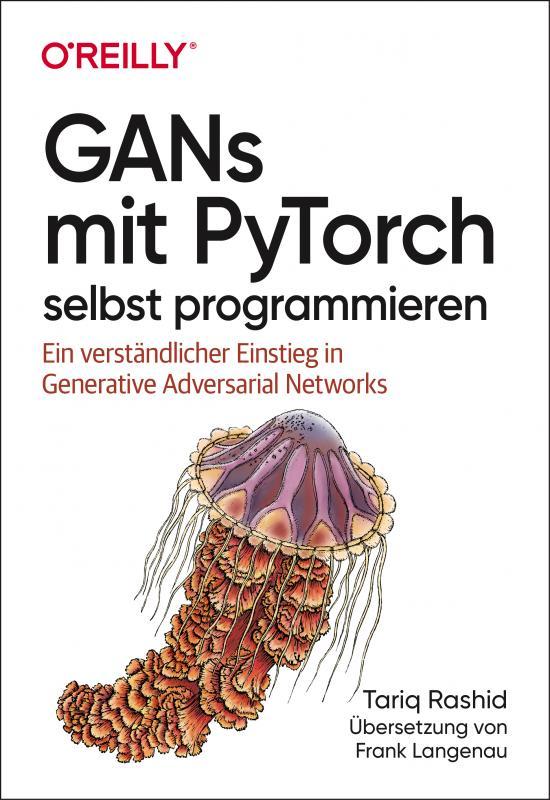 Cover-Bild GANs mit PyTorch selbst programmieren