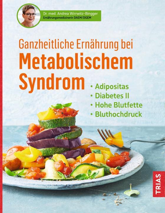 Cover-Bild Ganzheitliche Ernährung bei Metabolischem Syndrom