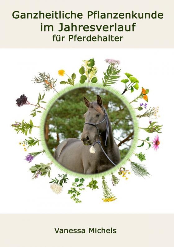 Cover-Bild Ganzheitliche Pflanzenkunde im Jahresverlauf für Pferdehalter