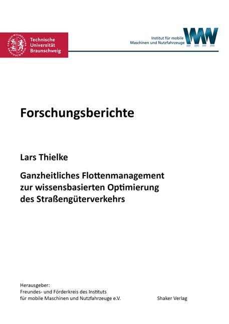 Cover-Bild Ganzheitliches Flottenmanagement zur wissensbasierten Optimierung des Straßengüterverkehrs