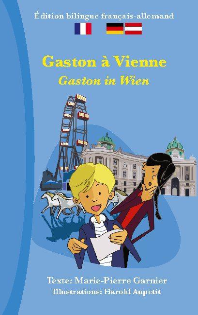 Cover-Bild Gaston à Vienne (bilingue français-allemand)