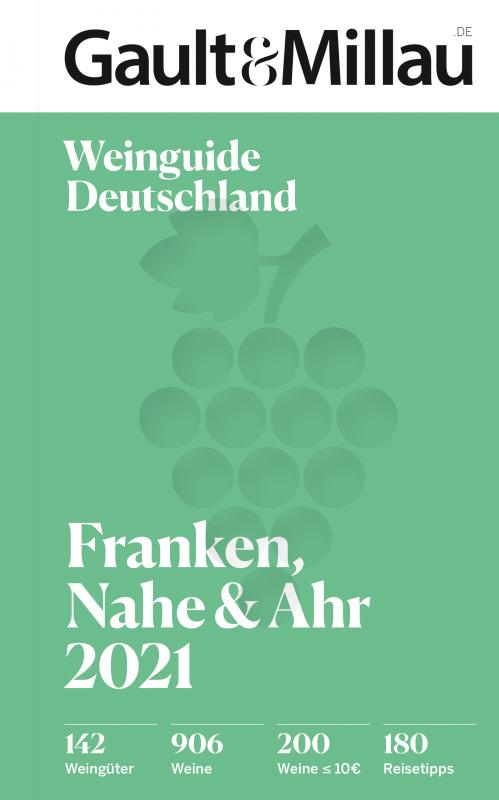 Cover-Bild Gault & Millau Deutschland Weinguide Franken, Nahe, Ahr