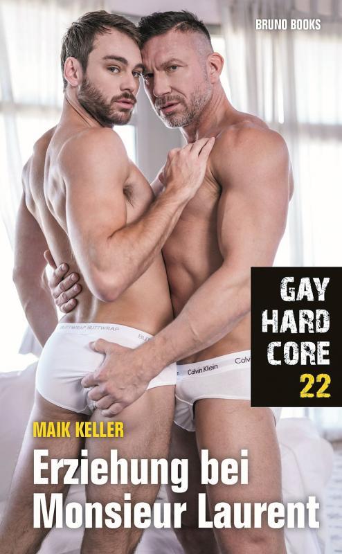 Cover-Bild Gay Hardcore 22: Erziehung bei Monsieur Laurent