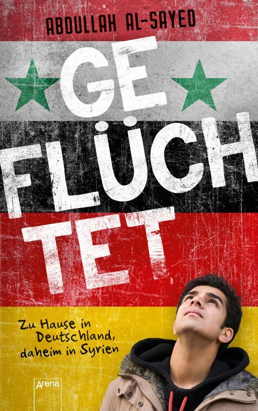 Cover-Bild Geflüchtet. Zu Hause in Deutschland, daheim in Syrien