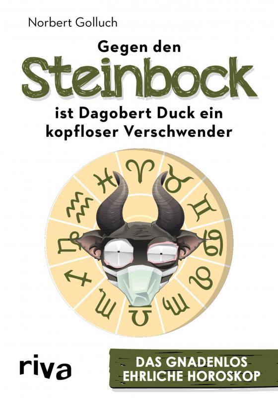 Cover-Bild Gegen den Steinbock ist Dagobert Duck ein kopfloser Verschwender