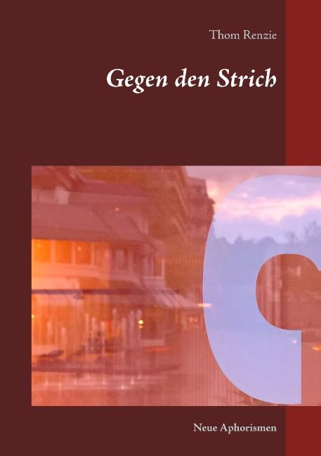 Cover-Bild Gegen den Strich