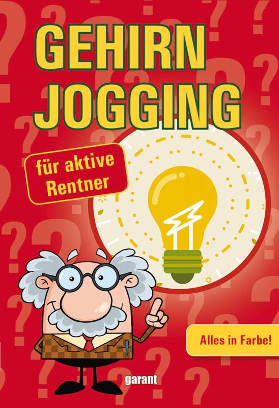 Cover-Bild Gehirn Jogging für aktive Rentner